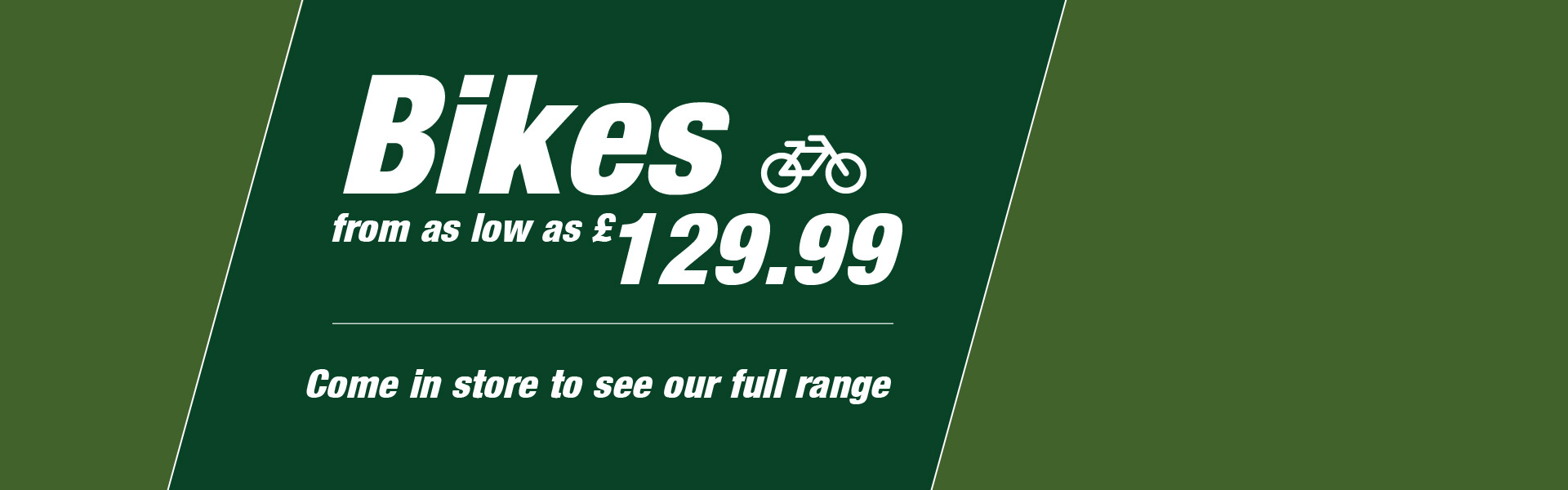 Bikes From £129.99